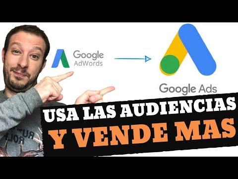 """Cómo Crear Perfiles de Audiencia en Google Ads para """"VENDERLES"""""""