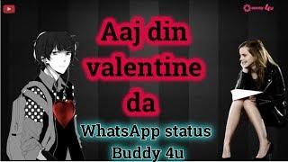 Aaj din valentine da WhatsApp status Buddy 4u