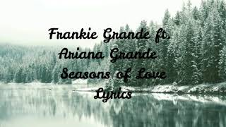 Frankie Grande ft. Ariana Grande - Seasons of love (Lyrics)