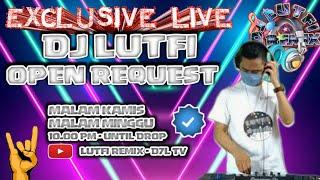 LIVE DJ LUTFI TERBARU CLOSING PARTY 10 APRIL 2021 FULL RECORD