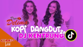 Duo Delima Kopi Dangdut Dj Kentrung Mp3