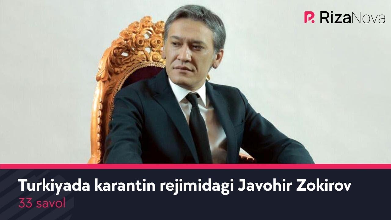 33 savol - Turkiyada karantin rejimidagi Javohir Zokirov