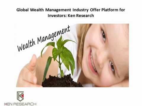 Expat Population in UAE,Global wealth management market,UK wealth management industry