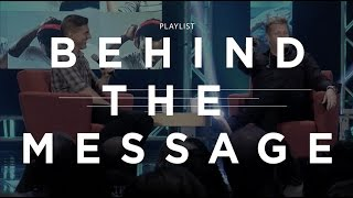 Behind the Message: Playlist: Part 4 -