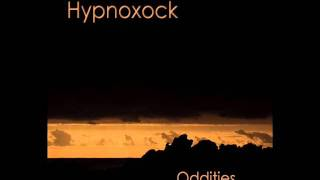 Hypnoxock - On a Way of Life (Live Edit 2004)