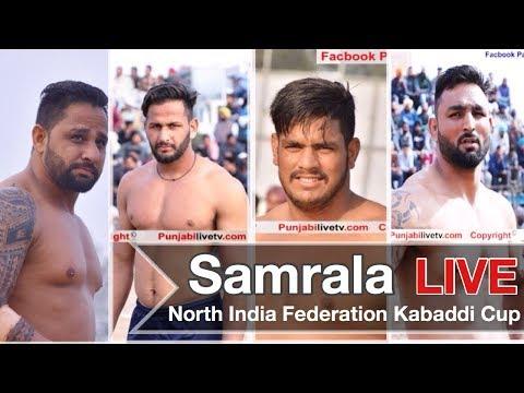{ Live } Samrala ( Malwa Da Khed Mela ) North India Federation Kabaddi Cup 09 Feb 2018