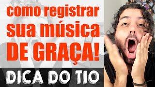 Baixar COMO REGISTRAR SUA MÚSICA DE GRAÇA! - Dica do Tio #01