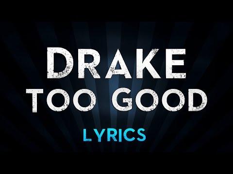 Too Good - Drake -  Lyrics On Screen ft  Rihanna  ♥