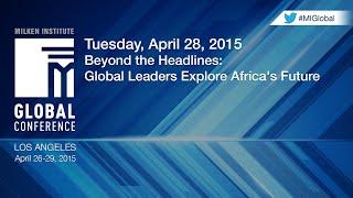 Beyond the Headlines: Global Leaders Explore Africa