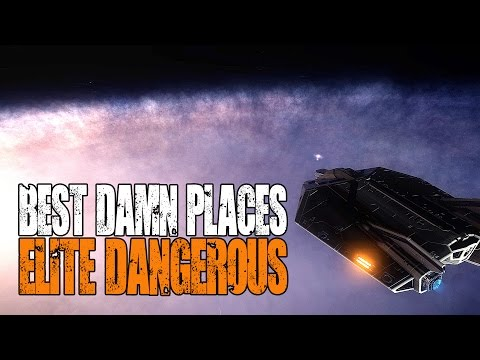 "Elite: Dangerous - Best Damn Places in the Galaxy - ""The Galactic Core"""