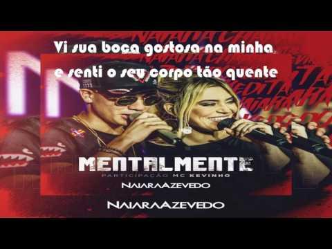 Naiara Azevedo - Mentalmente part. MC Kevinho (Lyric Video)