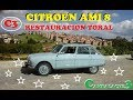 CITROEN AMI 8 RESTAURACIÓN TOTAL