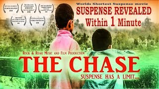 The Chase - Worlds shortest Suspense Movie 2018 ( Suspense Revealed in 1 minute )