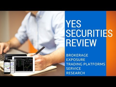 Yes Securities Review - Pricing, Trading Platforms, Exposure