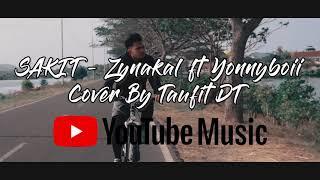 SAKIT - Zynakal ft Yonnyboii