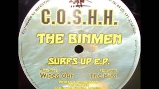 "C.O.S.H.H 005 The Binmen -Surfs Up E.P. ""Wiped Out"" & ""The Bird"""