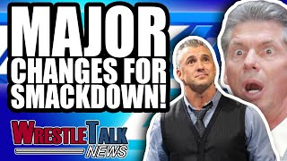 Shane & Stephanie McMahon WWE INCEST Storyline?! BIG SmackDown Changes! | WrestleTalk News Oct. 2018