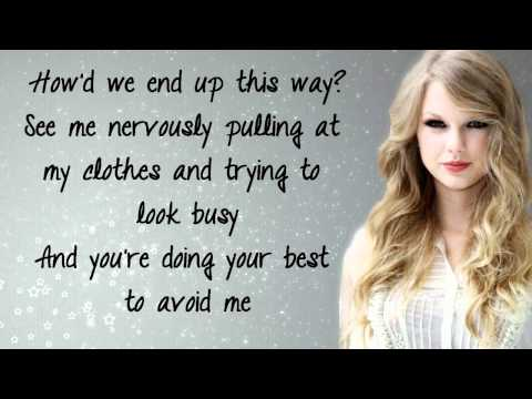 Taylor Swift - The Story Of Us [Lyrics]