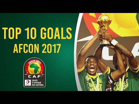 Top 10 Goals Africa Cup of Nations 2017 - CAN /AFCON GABON