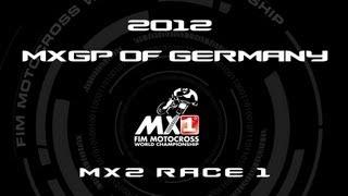 2012 MXGP of Germany - FULL MX2 Race 1 - Motocross