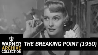 THE BREAKING POINT (Original Theatrical trailer)
