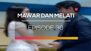 Video Mawar dan Melati: Juan dan Melati Resmi Jadian ? | Episode 30 download MP3, 3GP, MP4, WEBM, AVI, FLV Juli 2018