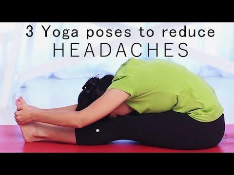 3 Yoga Poses To Reduce Headaches Youtube