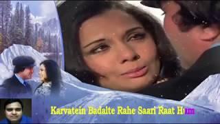karvaten badalte rahen saari raat hum Karaoke only for male singer By Rajesh Gupta