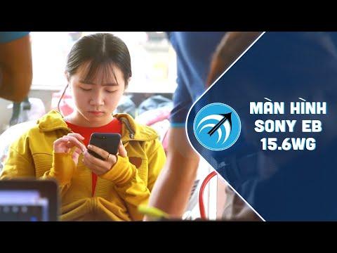 Bạn trẻ mua màn hình laptop Sony EB 15.6WG mới về xem Tam sinh tam thế – Capcuulaptop.com