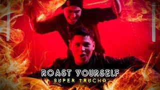 roast-yourself-challenge-el-super-trucha