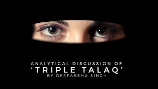 analytical discussion of the triple talaq issue for upsc cse ias by deepanshu singh unacademy