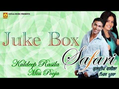 Miss Pooja | Kuldeep Rasila |  Safari Full Album Juke Box  | Goyal Music