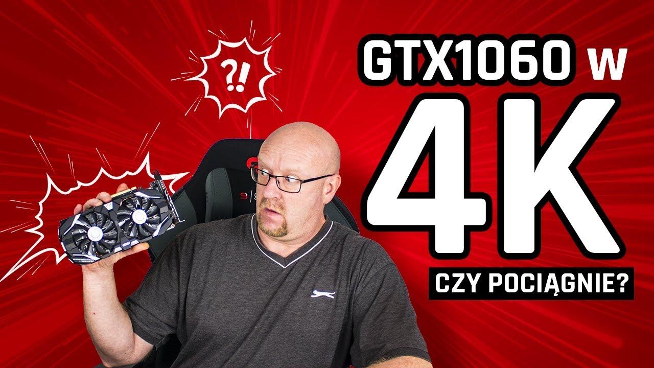 GTX 1060 i rozdzielczość 4k – Czy to dobre połączenie?