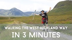 The West Highland Way in 3 Minutes