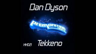 Dan Dyson - Tekkeno [Premonition Digital]