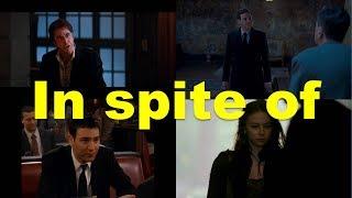In spite of (примеры из фильмов и сериалов) / Фразы на английском языке