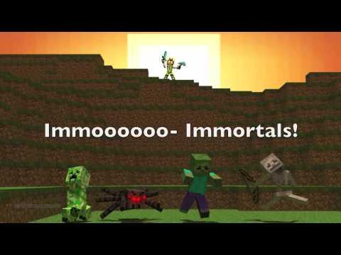 Immortals Lyrics ~ Minecraft Edition