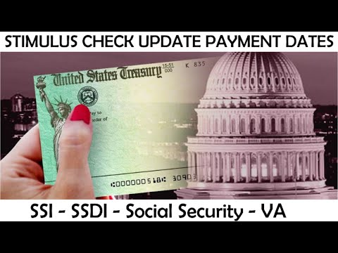 STIMULUS UPDATE   SSI, SSDI, SOCIAL SECURITY, VA, SSA, DIRECT EXPRESS (PAYMENT DATE CHART)