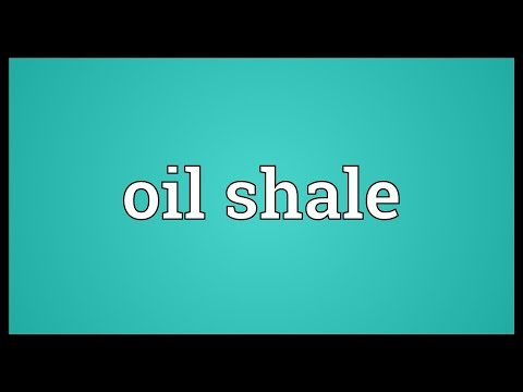 Oil shale Meaning
