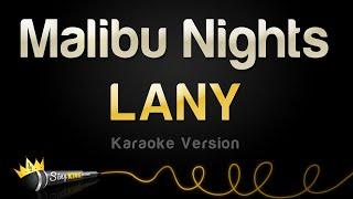 LANY - Malibu Nights (Karaoke Version)