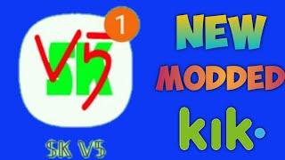 NEW MODDED KIK  SK5   (KingSkulls Mod) 2021 screenshot 2