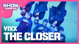 Video Show Champion EP.206 VIXX-The closer download MP3, 3GP, MP4, WEBM, AVI, FLV September 2017