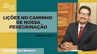 22/03/2020 - LIÇÕES NO CAMINHO DE NOSSA PEREGRINAÇÃO