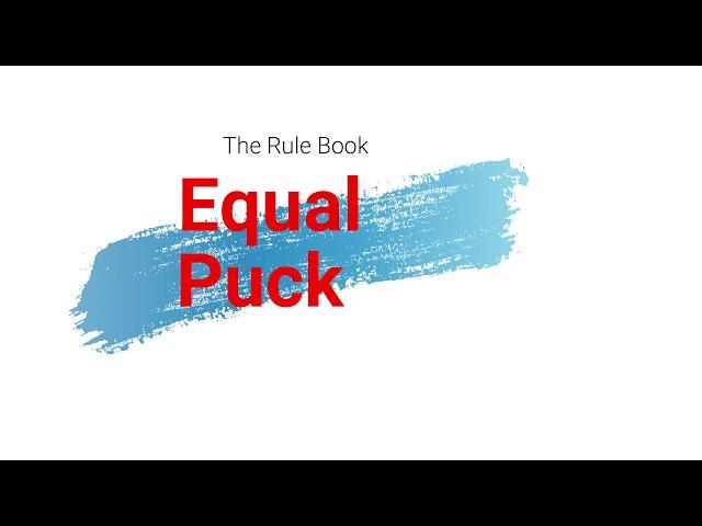 Equal Puck