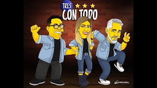 TRES CON TODO 9