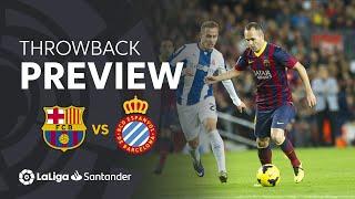 Throwback Preview: Fc Barcelona Vs Rcd Espanyol 1-0