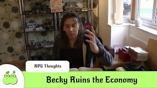 Becky Ruins the Economy
