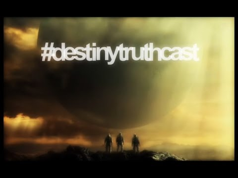 #destinytruthcast Episode 6: April Update Reveal Part 3