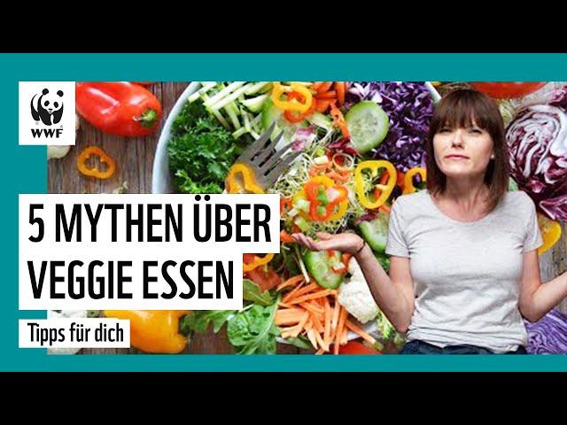 Ist veganes Essen umweltschädlich? Die 5 größten Veggie-Irrtümer   Tipps für dich   WWF Deutschland