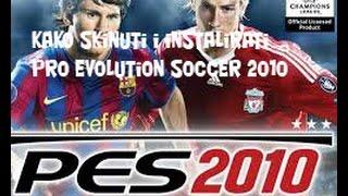 Kako skinuti i instalirati Pro Evolution Soccer 2010
